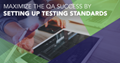 Key Elements of Setting up Testing Standards