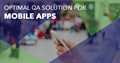 Mobile app testing solutions